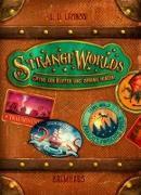 Cover-Bild zu Strangeworlds - Öffne den Koffer und spring hinein! von Lapinski, L. D.