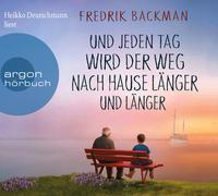 Cover-Bild zu Backman, Fredrik: Und jeden Tag wird der Weg nach Hause länger und länger
