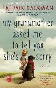 Cover-Bild zu Backman, Fredrik: My Grandmother Asked Me to Tell You She's Sorry