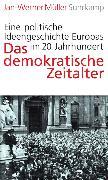 Cover-Bild zu Das demokratische Zeitalter von Müller, Jan-Werner