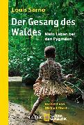 Cover-Bild zu Der Gesang des Waldes (eBook) von Sarno, Louis
