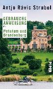 Cover-Bild zu Strubel, Antje Rávik: Gebrauchsanweisung für Potsdam und Brandenburg