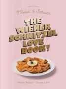 Cover-Bild zu The Wiener Schnitzel Love Book! von Corti, Severin
