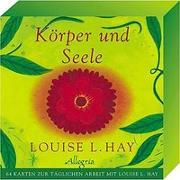 Cover-Bild zu Körper und Seele von Hay, Louise