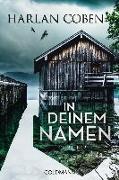 Cover-Bild zu Coben, Harlan: In deinem Namen