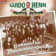 Cover-Bild zu Henn, Guido und seine Goldene Blasmusik (Komponist): Böhmische Musikantengrüße