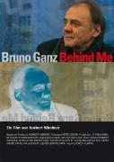 Cover-Bild zu Norbert Wiedmer (Reg.): Bruno Ganz , Behind Me