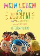 Cover-Bild zu Claude Barras (Reg.): Mein Leben als Zucchini