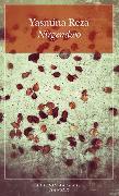 Cover-Bild zu Reza, Yasmina: Nirgendwo