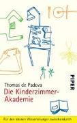 Cover-Bild zu Padova, Thomas de: Die Kinderzimmer-Akademie
