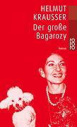 Cover-Bild zu Krausser, Helmut: Der große Bagarozy