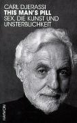 Cover-Bild zu Djerassi, Carl: This Man's Pill
