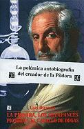 Cover-Bild zu Djerassi, Carl: La Pildora, los Chimpances Pigmeos y el Caballo de Degas