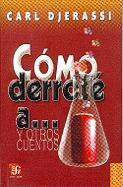Cover-Bild zu Djerassi, Carl: Como Derrote A... y Otros Cuentos
