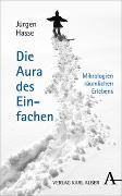 Cover-Bild zu Hasse, Jürgen: Die Aura des Einfachen