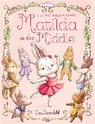 Cover-Bild zu Doerrfeld, Cori: Matilda in the Middle: A Bunny Ballet Story