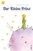 Cover-Bild zu Der Kleine Prinz (Mit den Zeichnungen des Verfassers) (eBook) von Saint-Exupéry, Antoine de
