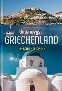 Cover-Bild zu Unterwegs in Griechenland von KUNTH Verlag (Hrsg.)