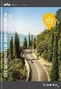 Cover-Bild zu Abgefahren - Die schönsten Bikertouren in Europa von KUNTH Verlag (Hrsg.)