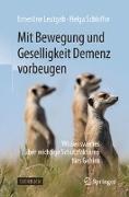 Cover-Bild zu Leutgeb, Ernestine: Mit Bewegung und Geselligkeit Demenz vorbeugen