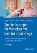 Cover-Bild zu Schloffer, Helga: Stundenkonzepte für Menschen mit Demenz in der Pflege