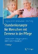 Cover-Bild zu Schloffer, Helga: Stundenkonzepte für Menschen mit Demenz in der Pflege (eBook)