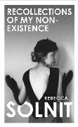 Cover-Bild zu Recollections of My Non-Existence von Solnit, Rebecca