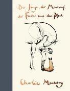 Cover-Bild zu Der Junge, der Maulwurf, der Fuchs und das Pferd von Mackesy, Charlie