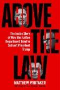 Cover-Bild zu Above the Law (eBook) von Whitaker, Matthew