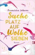 Cover-Bild zu Suche Platz auf Wolke Sieben von Jebens, Franziska