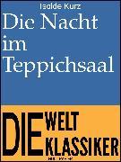 Cover-Bild zu eBook Die Nacht im Teppichsaal