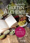 Cover-Bild zu Rose, Stephanie: Garten-Alchemie