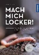 Cover-Bild zu Oftring, Bärbel: Mach mich locker!
