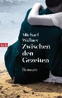Cover-Bild zu Zwischen den Gezeiten von Wallner, Michael