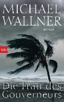 Cover-Bild zu Die Frau des Gouverneurs von Wallner, Michael