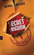 Cover-Bild zu Secret Mission - Einsatz in New York (eBook) von Wallner, Michael