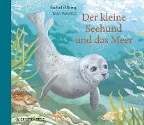 Cover-Bild zu Oftring, Bärbel: Der kleine Seehund und das Meer