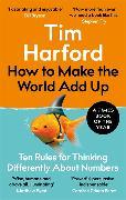 Cover-Bild zu How to Make the World Add Up von Harford, Tim