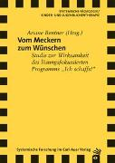 Cover-Bild zu Bentner, Ariane: Vom Meckern zum Wünschen