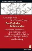 Cover-Bild zu Klein, Christoph (Hrsg.): Die Kraft des Miteinander