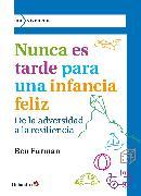 Cover-Bild zu Furman, Ben: Nunca es tarde para una infancia feliz (eBook)