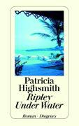 Cover-Bild zu Highsmith, Patricia: Ripley Under Water
