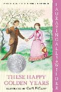 Cover-Bild zu Wilder, Laura Ingalls: These Happy Golden Years: Full Color Edition