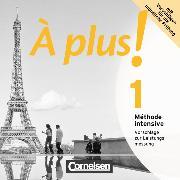 Cover-Bild zu À plus! 1. Méthode intensive. Vorschläge zur Leistungsmessung. CD-Extra von Mann-Grabowski, Catherine