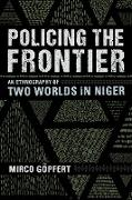 Cover-Bild zu Policing the Frontier (eBook) von Göpfert, Mirco