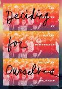 Cover-Bild zu Deciding for Ourselves (eBook) von Milstein, Cindy (Hrsg.)
