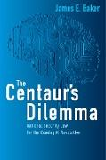 Cover-Bild zu The Centaur's Dilemma (eBook) von Baker, James E.