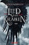 Cover-Bild zu Bardugo, Leigh: Das Lied der Krähen (eBook)