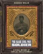 Cover-Bild zu eBook The Black Civil War Soldier