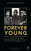 Cover-Bild zu Forever Young von Aust, Stefan